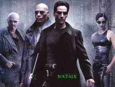 The Matrix. All
