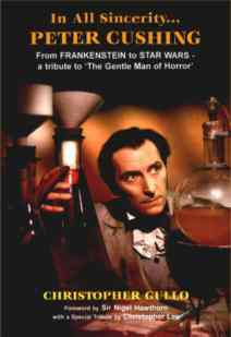 In All Sincerity...Peter Cushing.